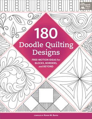 180 Doodle Quilting Designs: Free-Motion Ideas for Blocks, Borders, and Beyond (Paperback)