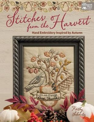 Stitches from the Harvest: Hand Embroidery Inspired by Autumn (Paperback)
