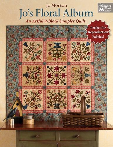 Jo's Floral Album: An Artful 9-Block Sampler Quilt (Paperback)