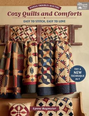 Kansas Troubles Quilters Cozy Quilts and Comforts: Easy to Stitch, Easy to Love (Paperback)
