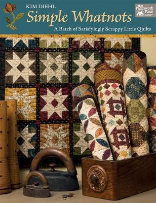 Simple Whatnots: A Batch of Satisfyingly Scrappy Little Quilts (Paperback)