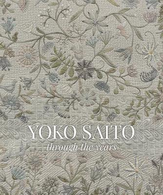 Yoko Saito Through the Years (Hardback)