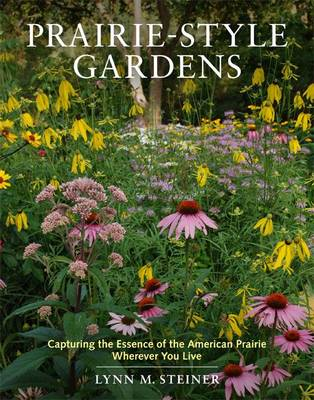 Prairie-Style Gardens (Hardback)