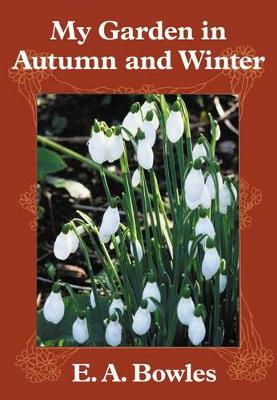My Garden in Autumn and Winter (Paperback)