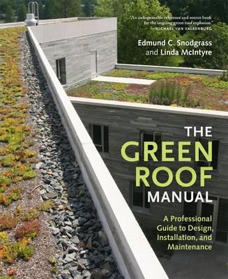 The Green Roof Manual (Hardback)