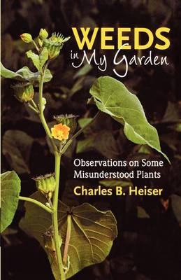 Weeds in My Garden (Paperback)
