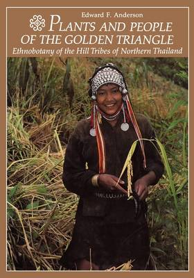 Plants and People of the Golden Triangle (Paperback)