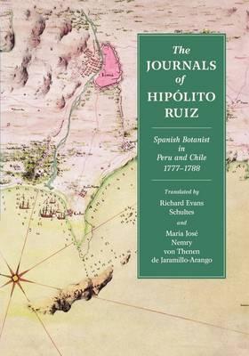 The Journals of Hipolito Ruiz (Paperback)