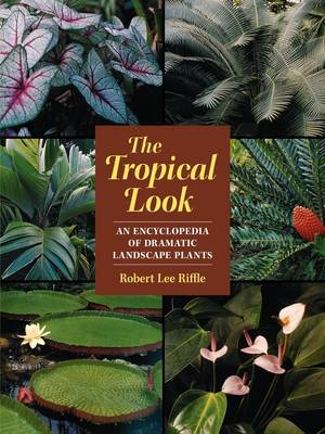 The Tropical Look (Paperback)