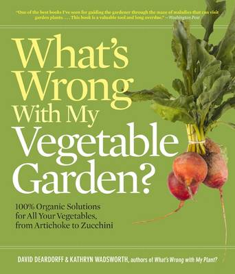 Whats Wrong with My Vegetable Garden? (Paperback)