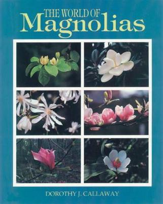The World of Magnolias (Paperback)