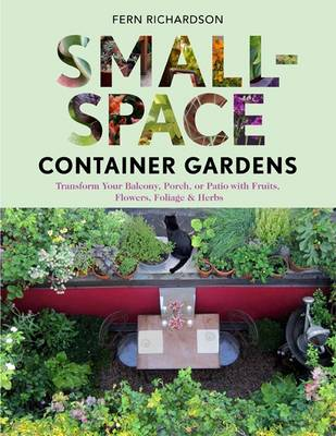 Small Space Container Gardens (Paperback)