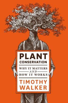 Plant Convervation (Hardback)