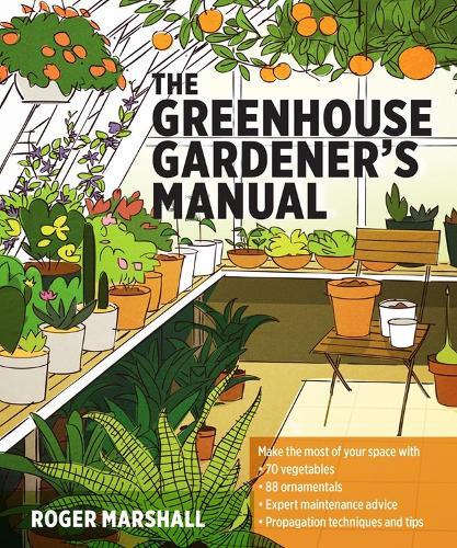 Greenhouse Gardener's Manual (Paperback)