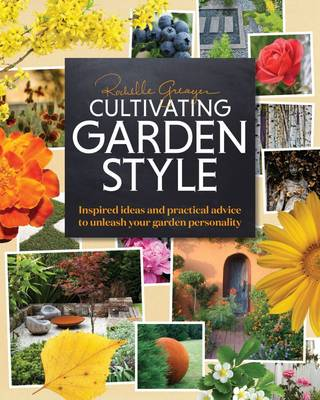 Cultivating Garden Style (Hardback)