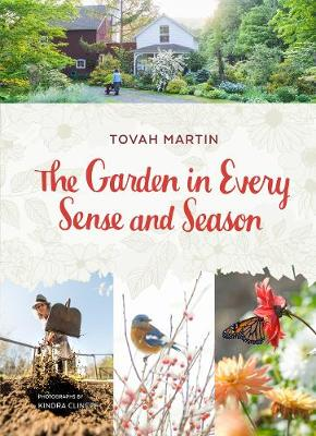 Garden In Every Sense and Season (Hardback)