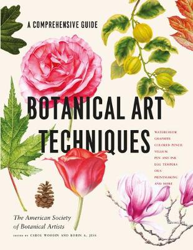 Botanical Art Techniques (Hardback)