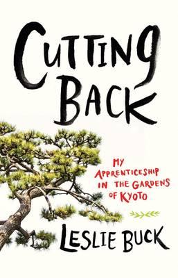 Cutting Back (Hardback)