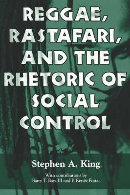 Reggae, Rastafari, and the Rhetoric of Social Control (Paperback)
