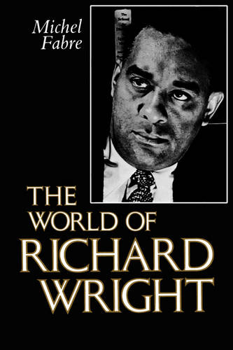 The World of Richard Wright (Paperback)