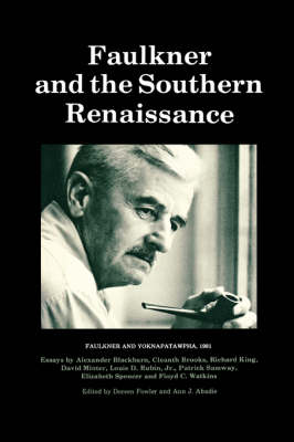 Faulkner and the Southern Renaissance (Paperback)