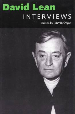 David Lean: Interviews - Conversations with Filmmakers Series (Paperback)