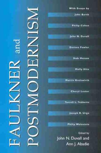 Faulkner and Postmodernism - Faulkner and Yoknapatawpha Series (Paperback)