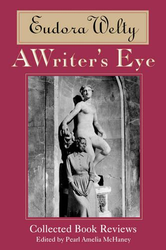 A Writer's Eye: Collected Book Reviews (Paperback)