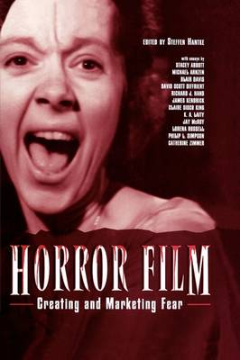 Horror Film: Creating and Marketing Fear (Paperback)