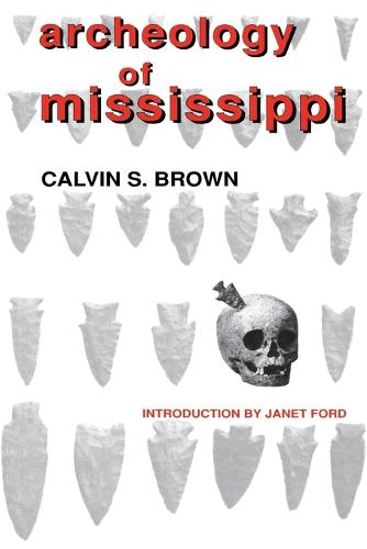Archeology of Mississippi (Paperback)