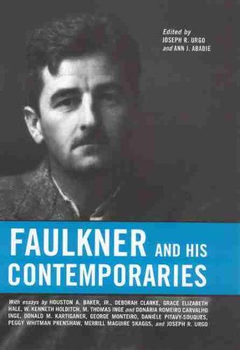 Faulkner and His Contemporaries - Faulkner and Yoknapatawpha Series (Paperback)