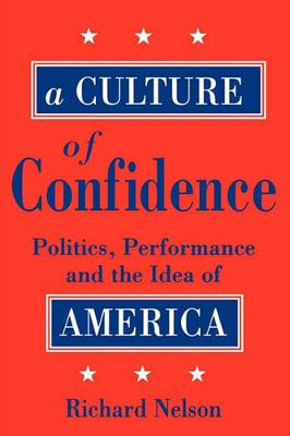 A Culture of Confidence (Paperback)