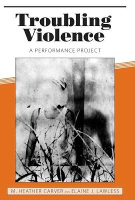 Troubling Violence: A Performance Project (Paperback)