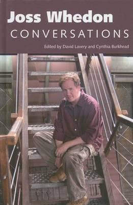 Joss Whedon: Conversations - Television Conversations Series (Hardback)