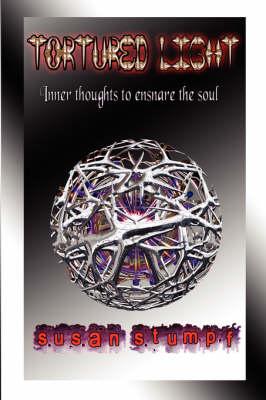 Tortured Light (Paperback)
