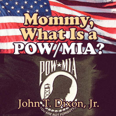 Mommy, What Is a POW/MIA? (Paperback)