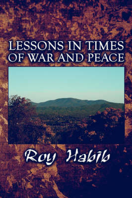 Lessons in Times of War and Peace (Paperback)