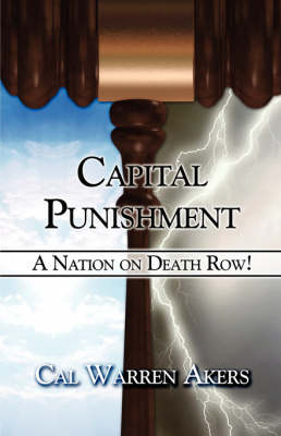 Capital Punishment: A Nation on Death Row! (Paperback)