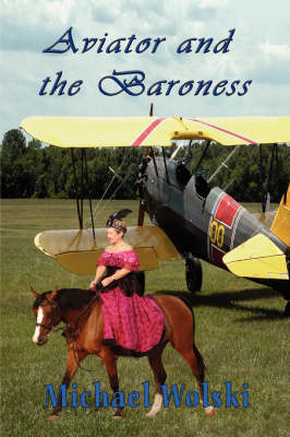 Aviator and the Baroness (Paperback)