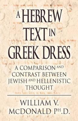 A Hebrew Text in Greek Dress (Paperback)