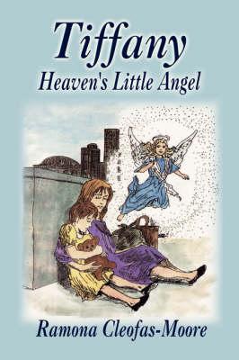 Tiffany: Heaven's Little Angel (Paperback)
