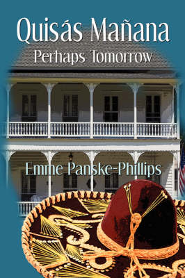 Quisas Manana: Perhaps Tomorrow (Paperback)