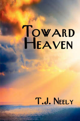 Toward Heaven (Paperback)
