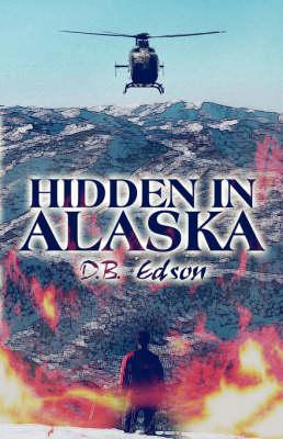 Hidden in Alaska (Paperback)