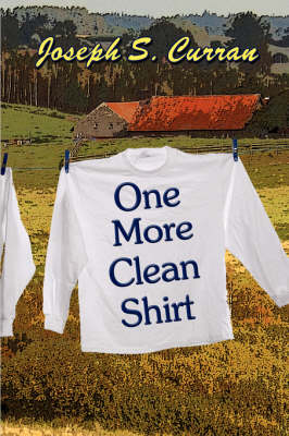 One More Clean Shirt (Paperback)