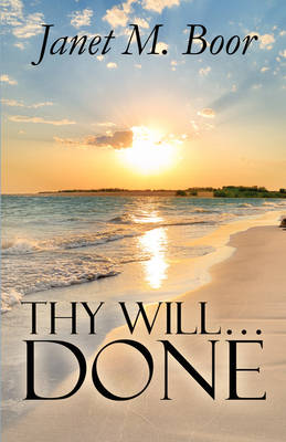 Thy Will.Done (Paperback)