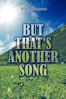 But That's Another Song (Paperback)