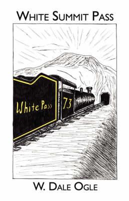 White Summit Pass (Paperback)