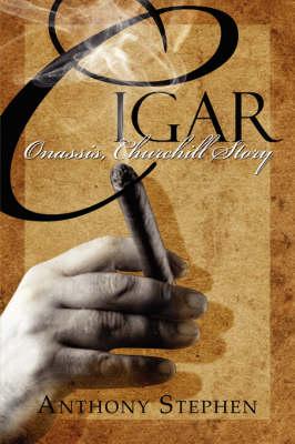 Cigar: Onassis, Churchill Story (Paperback)