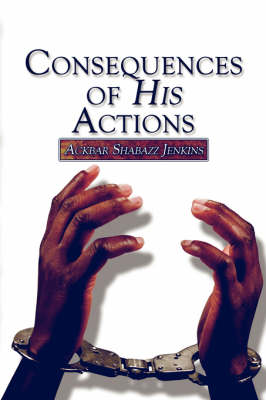 Consequences of His Actions (Paperback)